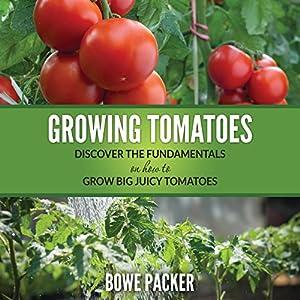 Growing Tomatoes Audiobook