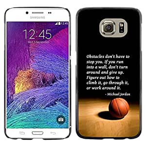 LOVE FOR Samsung Galaxy S6 Basketball Michael Jordan Quote Sport Personalized Design Custom DIY Case Cover