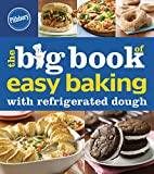 easy dough - Pillsbury The Big Book of Easy Baking with Refrigerated Dough (Betty Crocker Big Book)