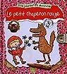 Mon carnet à secret le petit chaperon rouge par Moerbeek