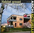ARCHI ACTUELLE : HABITAT GROUPE PARTICIPATIF