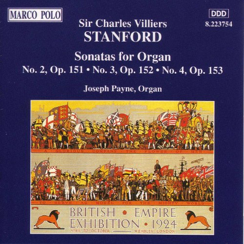 Organ Modern Music - Stanford: Sonatas For Organ, Opp. 151-153