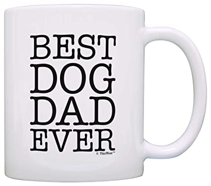 a267c0a47 Image Unavailable. Image not available for. Color: Dog Lover Gifts Best Dog  Dad Ever ...