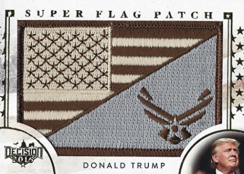 DONALD TRUMP Leaf Decision 2016 Politics USA MILITARY SUPER FLAG PATCH (Republican Party) Gold Foil Parallel Extremely Rare Collectible Political Trading Card #SF45 from Leaf Decision 2016 (Series 2)