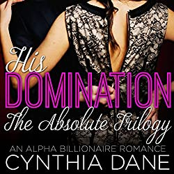 His Domination - The Absolute Trilogy