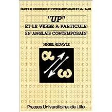 up et le Verbe a Particule En Anglais Contemporain
