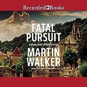 Fatal Pursuit | Martin Walker