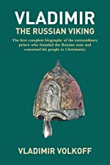Vladimir the Russian Viking: The Legendary Prince Who Transformed a Nation Paperback