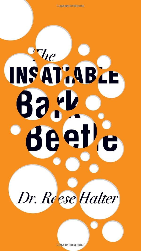 the-insatiable-bark-beetle-an-rmb-manifesto-rmb-manifestos