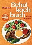 Schulkochbuch - Reprint: von 1960 - Für den Elektroherd