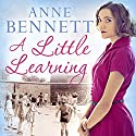 A Little Learning Audiobook by Anne Bennett Narrated by To Be Announced