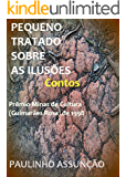 Pequeno Tratado Sobre as Ilusões (Contos) (Portuguese Edition)