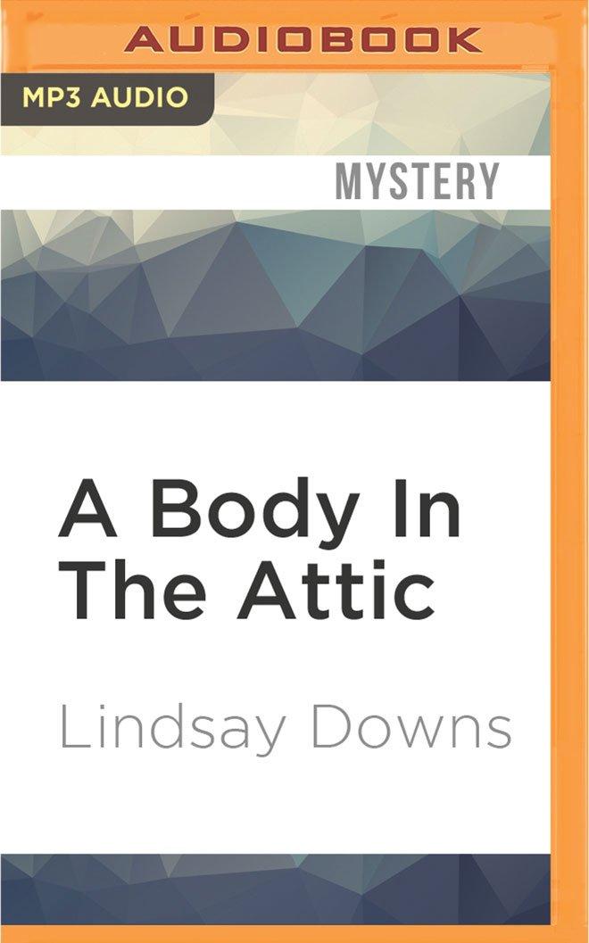 A Body In The Attic ebook