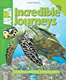 Incredible Journeys, Ben Hoare and Phil Whitfield, 0753467267
