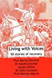 img - for Living with Voices: 50 Stories of Recovery by Prof Marius Romme (2009-09-11) book / textbook / text book