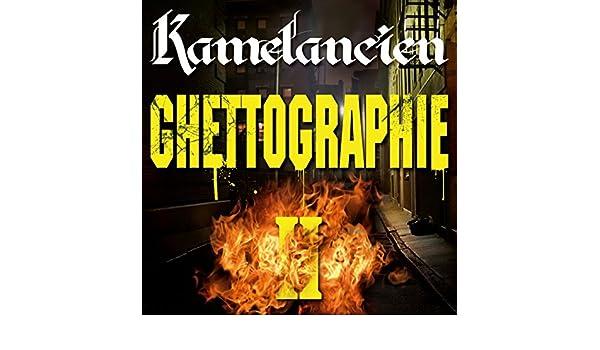 GHETTOGRAPHIE TÉLÉCHARGER 2 KAMELANCIEN