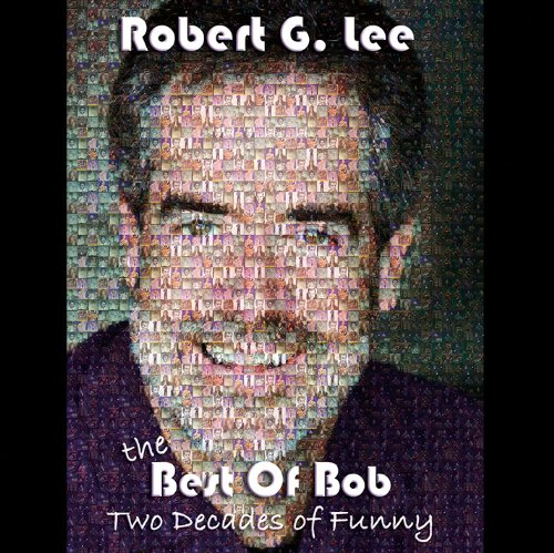 The Best of Bob - Two Decades of Funny (Best Reads Of The Decade)