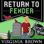 Return to Fender | Virginia Brown