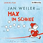 Max im Schnee | Jan Weiler