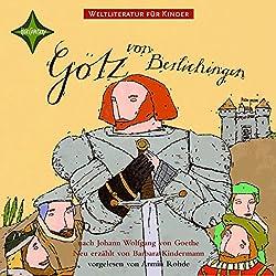 Götz von Berlichingen. Weltliteratur für Kinder
