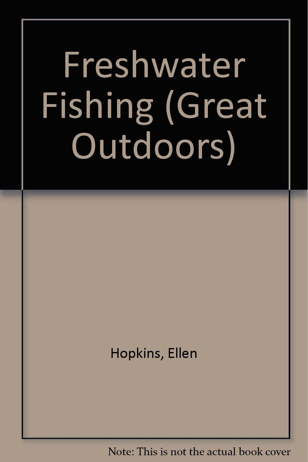 Download Freshwater Fishing (The Great Outdoors) PDF