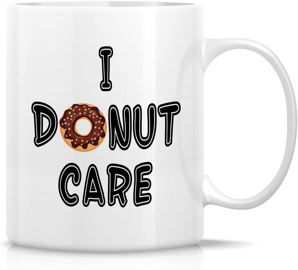 Retreez Funny Mug - I Don't Donut Care 11 Oz Ceramic Coffee Mugs - Funny, Sarcasm, Sarcastic, Motivational, Inspirational birthday gifts for friends, coworkers, siblings, dad or mom.