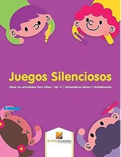 Juegos Silenciosos : Libros De Actividades Para Niños | Vol -3 | Matemáticas Mixtas Y
