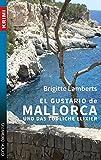 El Gustario de Mallorca und das tödliche Elixier (Krimi / Krimi und Thriller)