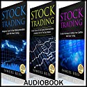 Stock Trading Ultimate Beginner Guide, 3 Manuscripts: A Beginner Guide + A Crash Course to Get Quickly Started + The Best Techniques to Make Immediate Cash with Stock Trading Audiobook by Samuel Rees Narrated by Ralph L. Rati
