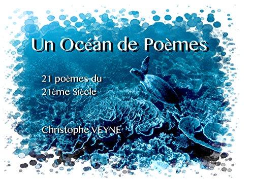 Amazoncom Un Océan De Poèmes 21 Poèmes Du 21ème Siècle