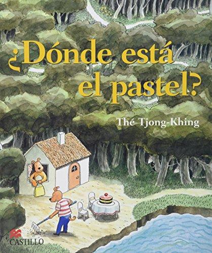 Donde esta el pastel?: Wheres the Cake? (Spanish Edition) The Tjong-Khing
