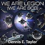 We Are Legion (We Are Bob): Bobiverse, Book 1 (audio edition)