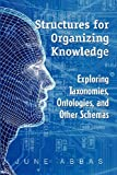 Structures for Organizing Knowledge, June Abbas, 1555706991
