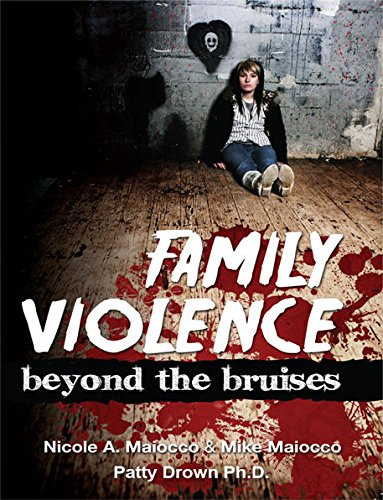 Family Violence: Beyond The Bruises