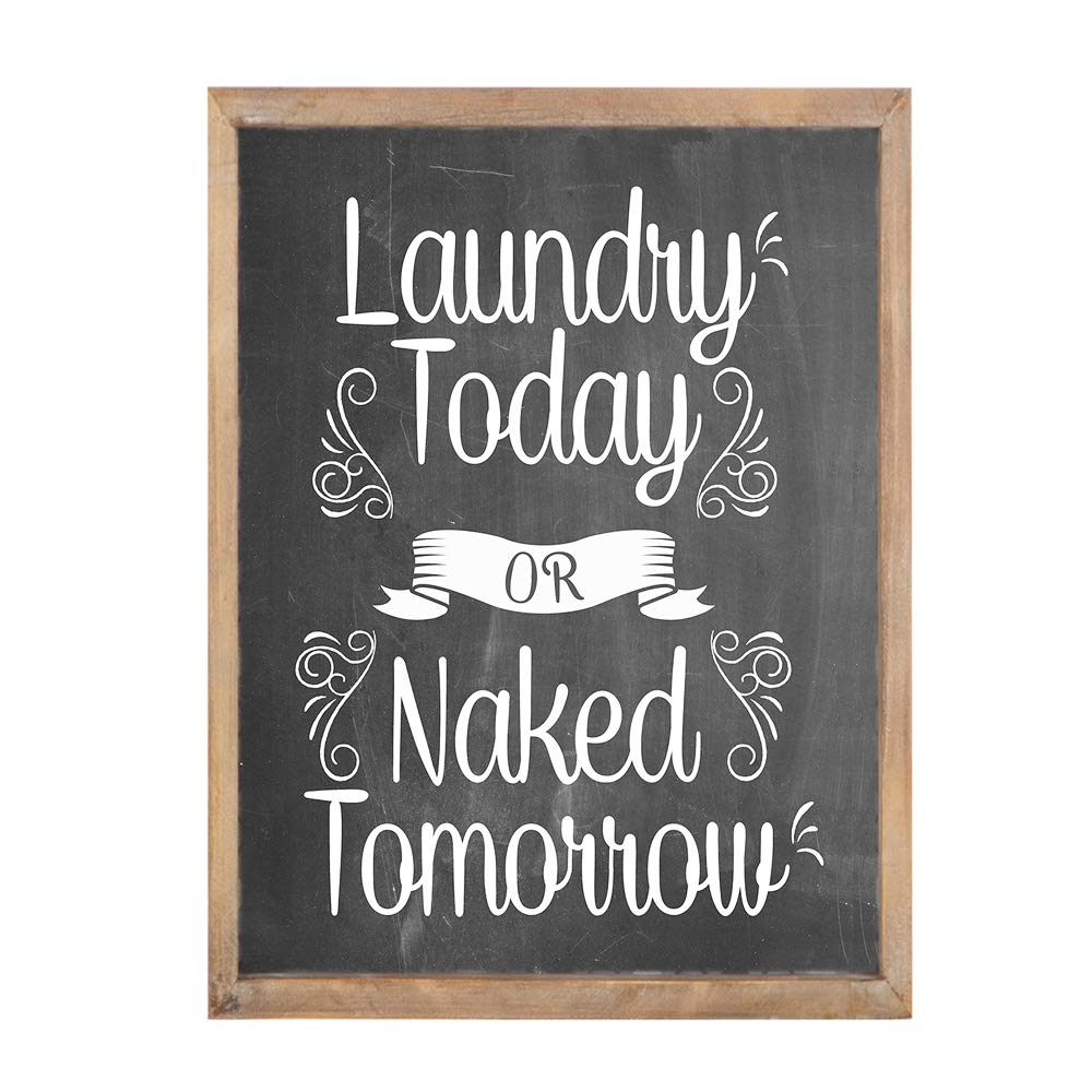 MODE HOME Laundry Today Or Naked Tomorrow Chalkboard Laundry Sign with Wood Frame