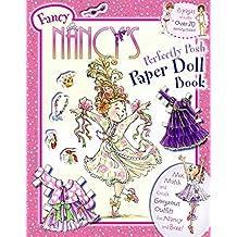 Fancy Nancy's Perfectly Posh Paper Doll Book