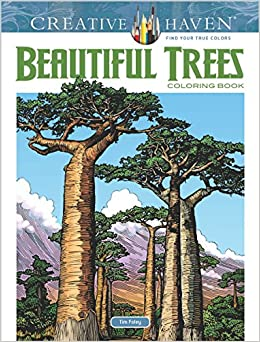 Creative Haven Beautiful Trees Coloring Book Adult Tim Foley 9780486815404 Amazon Books