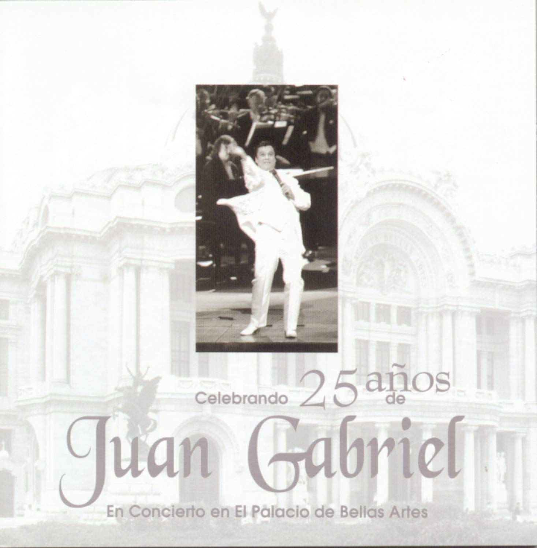 Celebracion De Los 25 Anos De Juan Gabriel En Bellas Artes [2-CD Set] by SME US LATIN LLC
