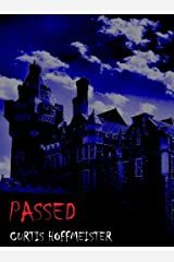 Passed Kindle Edition