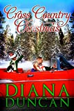 Cross Country Christmas (Marriage & Mayhem! Book 3)