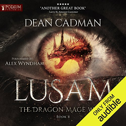 Lusam: The Dragon Mage Wars, Book 4