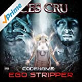 Codename: Ego Stripper (Deluxe Edition) [Explicit]