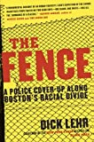 The Fence, Dick Lehr, 0060780991