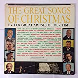 The Great Songs Of Christmas (By Ten Great Artists Of Our Time)