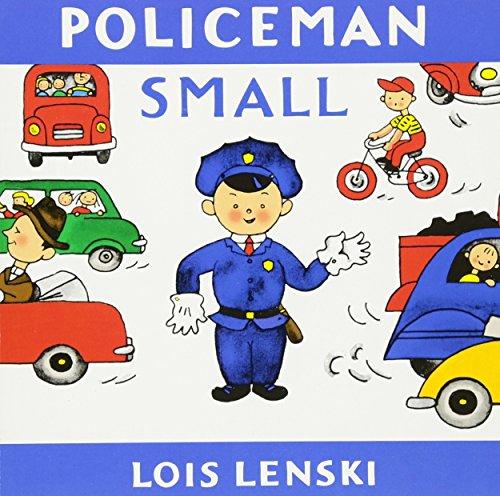 Policeman Small (Lois Lenski Books)
