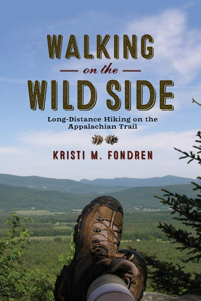 Read Online Walking on the Wild Side: Long-Distance Hiking on the Appalachian Trail PDF