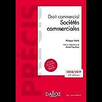Droit commercial. Sociétés commerciales . Édition 2018-2019 (Précis)