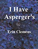 Free eBook - I Have Asperger s