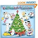 The Twelve Dogs of Christmas (All the Creatures of Christmas Book 1)