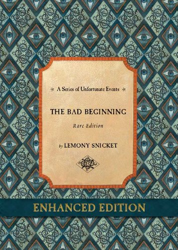 Series of Unfortunate Events #1: The Bad Beginning Rare Edition (Rare Series)